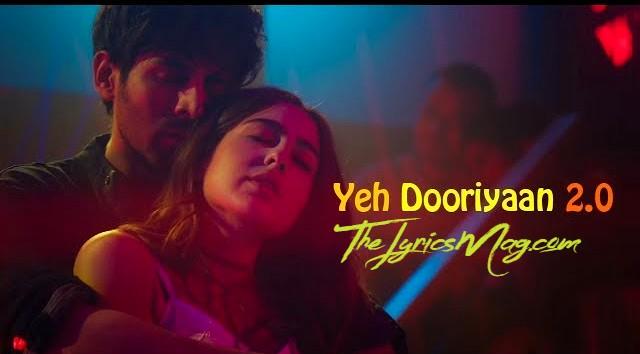 Yeh Dooriyan Lyrics 2020 - Love Aaj Kal 2