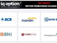 HOT NEWS!!! Sekarang Anda Bisa Melakukan Deposit dan Penarikan Dana Via Bank Lokal (BCA, MANDIRI, BRI, BNI, CIMB, dan PERMATA) Di IQ OPTION