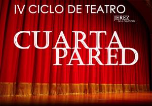 Teatro Aficionado: ¡¡ULTIMOS DIAS!!. Ciclo Cuarta Pared de las Artes ...