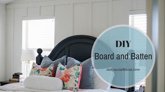 do it yourself divas: DIY Board and Batten