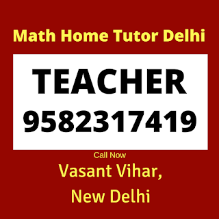 Best Maths Tutors for Home Tuition in Vasant Vihar Delhi