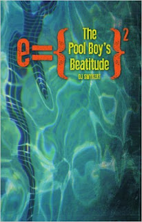 http://www.amazon.com/Pool-Boys-Beatitude-DJ-Swykert-ebook/dp/B00E2UW63S/ref=sr_1_2?s=books&ie=UTF8&qid=1453478164&sr=1-2&keywords=swykert