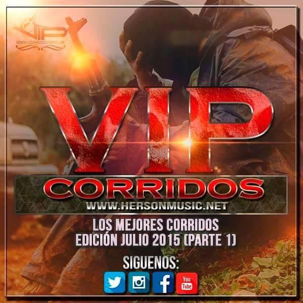 Los Mejores Corridos De Julio 2015 CD1