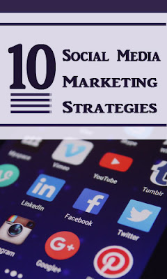10 Social Media Marketing Strategies to Boost Your Business
