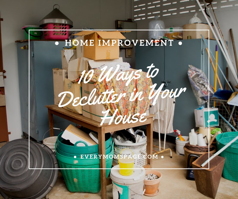 10 Ways to Declutter in Your House