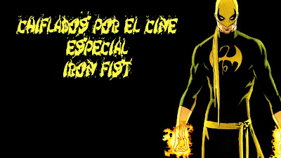 Podcast Especial Iron Fist