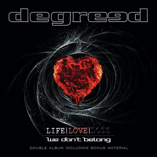 DEGREED - Life / Love / Loss [remastered + bonus] (2017) full
