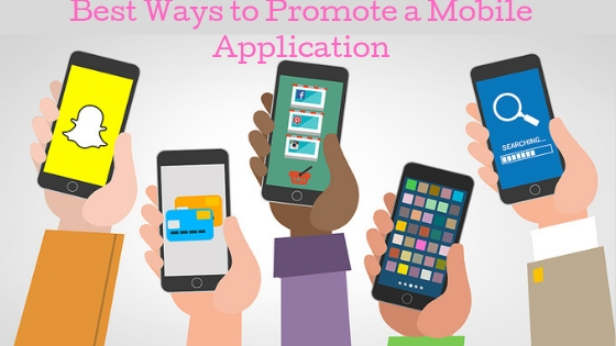 What are 7 Quick Ways to Promote a Mobile Application?