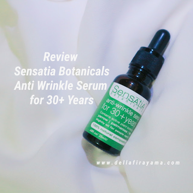 Review Sensatia Botanicals Anti Wrinkle Serum for 30+ Years
