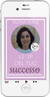 LE 3P del Tuo SUCCESSO - mini audio training | Elena Tione Healthy Life Coach