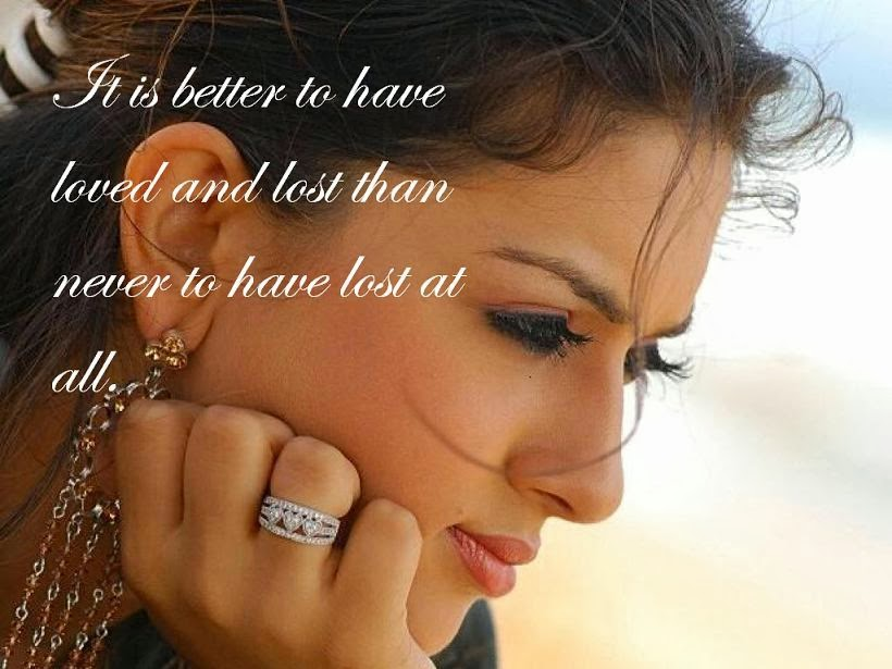 To Have Loved And Lost Quotes: Frases Bonitas Para Todo Momento. : Is It Better To Have