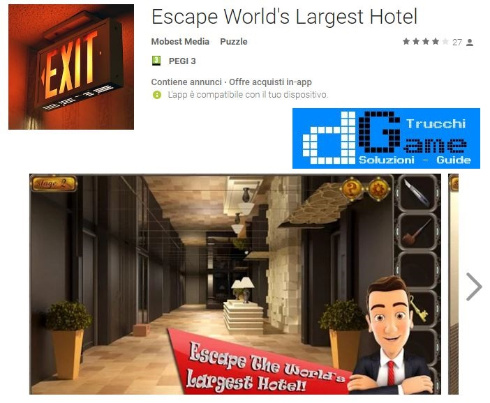 Soluzioni Escape World's Largest Hotel