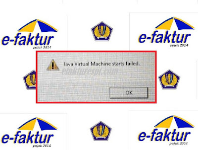 e-Faktur Error Java Virtual Machine Starts Failed
