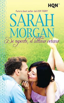 Sarah Morgan - De Repente, El Último Verano