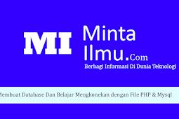 Membuat Database Dan Belajar Mengkoneksikan dengan File PHP & Mysqli #7
