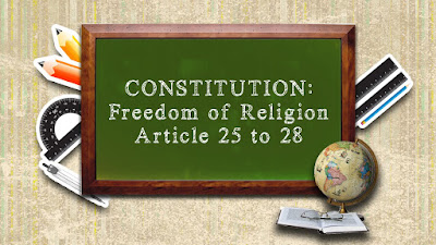 Minority Rights Under Article 25 26 27 28 of Indian Constitution