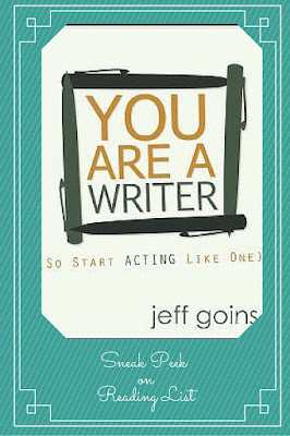 You Are a Writer  by Jeff Goins   A Sneak Peek on Reading List