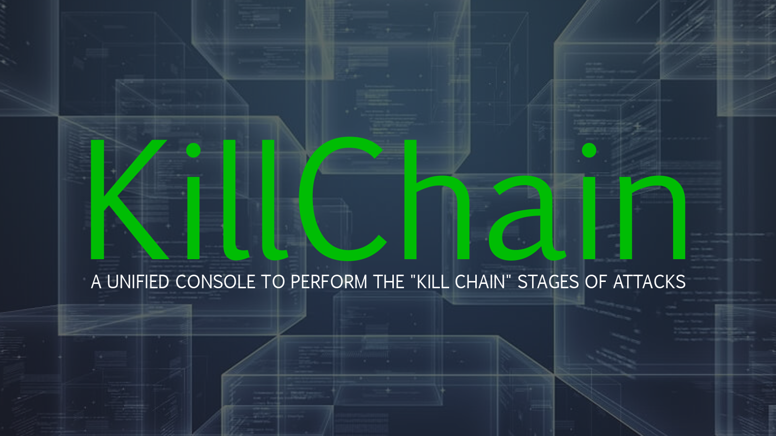 "KillChain - A Unified Console To Perform The ""Kill Chain"" Stages of Attacks"