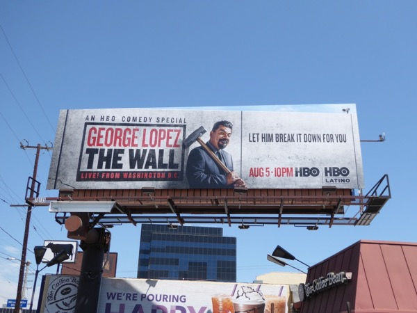 George Lopez Wall HBO comedy billboard