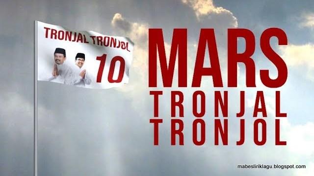 Lirik Lagu Mars Tronjal Tronjol
