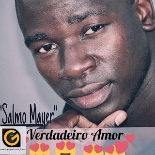 BAIXAR MP3   Salmo Mayer-  Verdadeiro Amor   2017