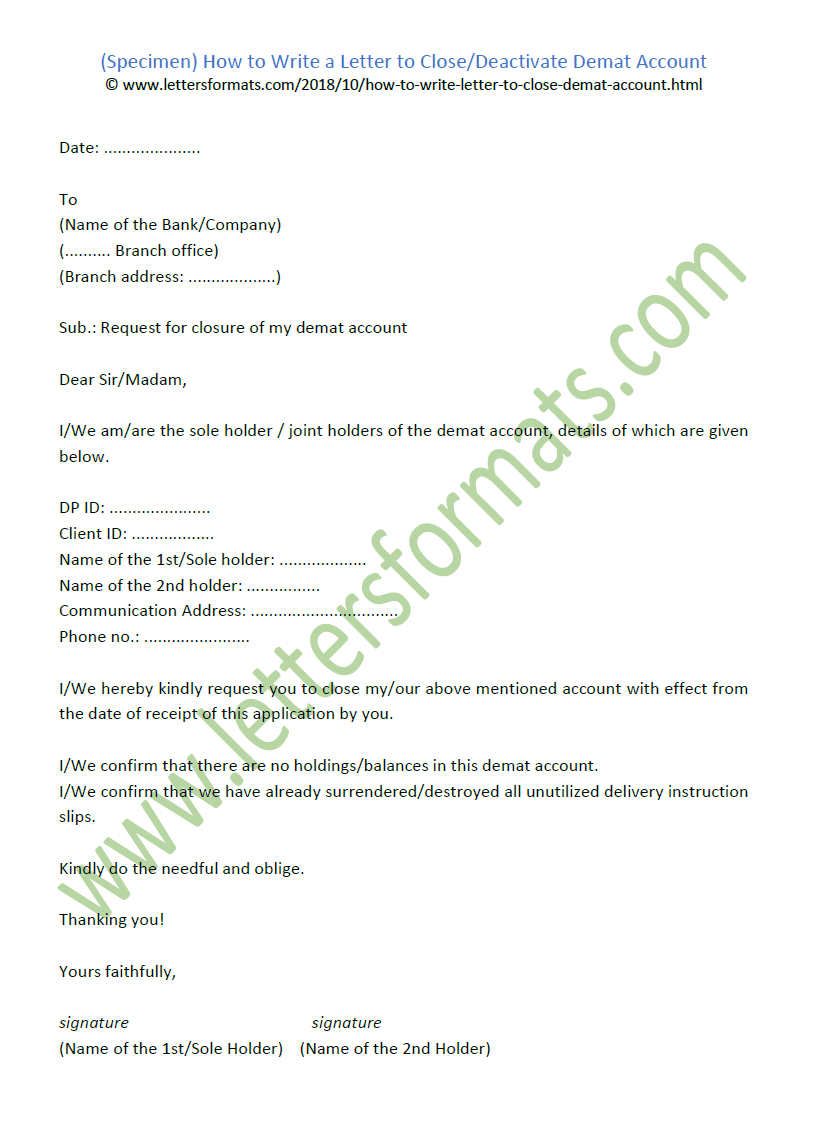 Whether you have just inherited money, are starting up a new business, have received a job promotion, have recently had a child or any other major life change, you may want to consider opening one or multiple bank accounts. Sample Letter For Closure Deactivation Of Demat Account