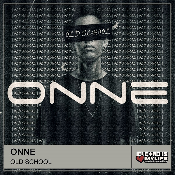 ONNE - Old School (Extended Mix)