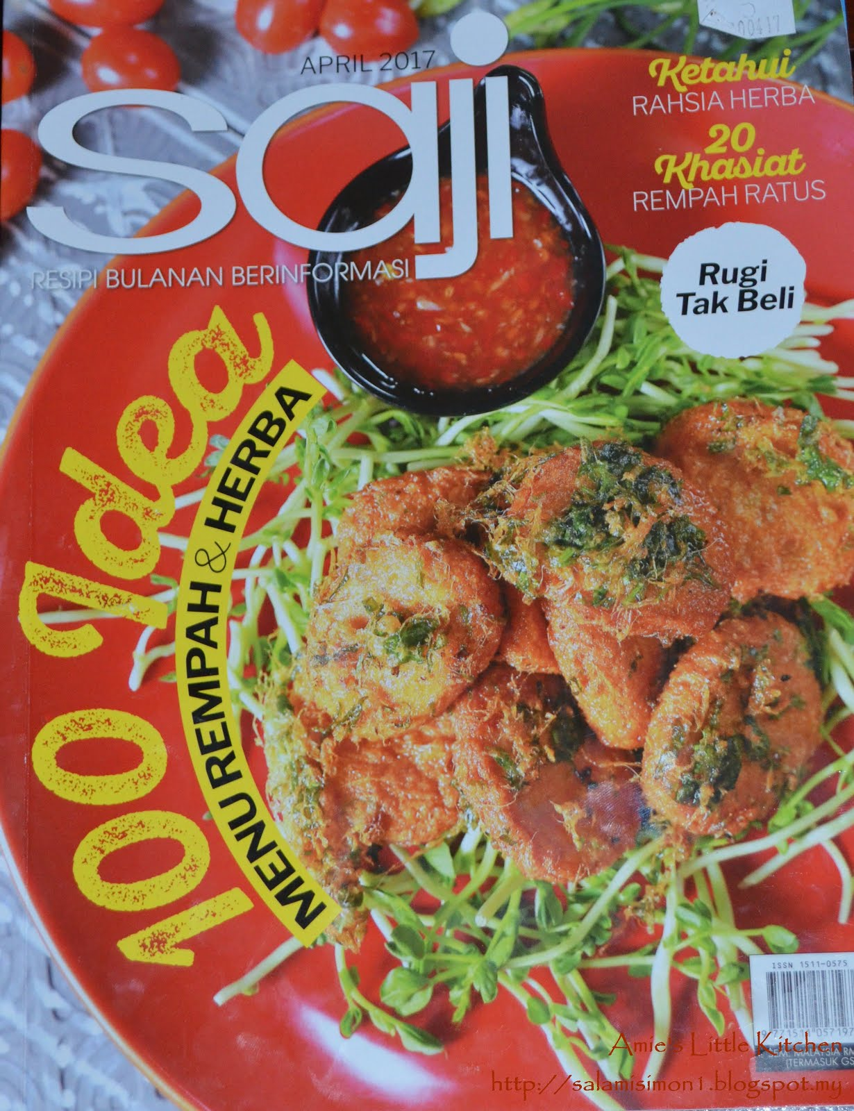 RESEPI AMIE'S LITTLE KITCHEN DI MAJALAH SAJI EDISI APRIL 2017