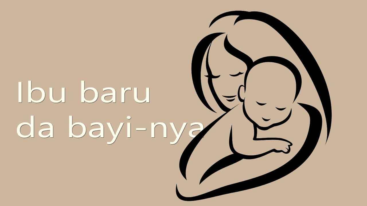 panduan-ibu-baru-untuk-berkembang