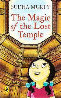 Books: The Magic of The Lost Temple by Sudha Murty (Age: 9+)