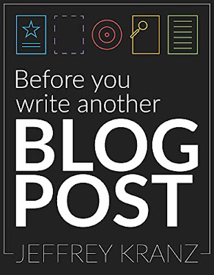Jeffrey Kranz book on blog writing and  on how to write a blog