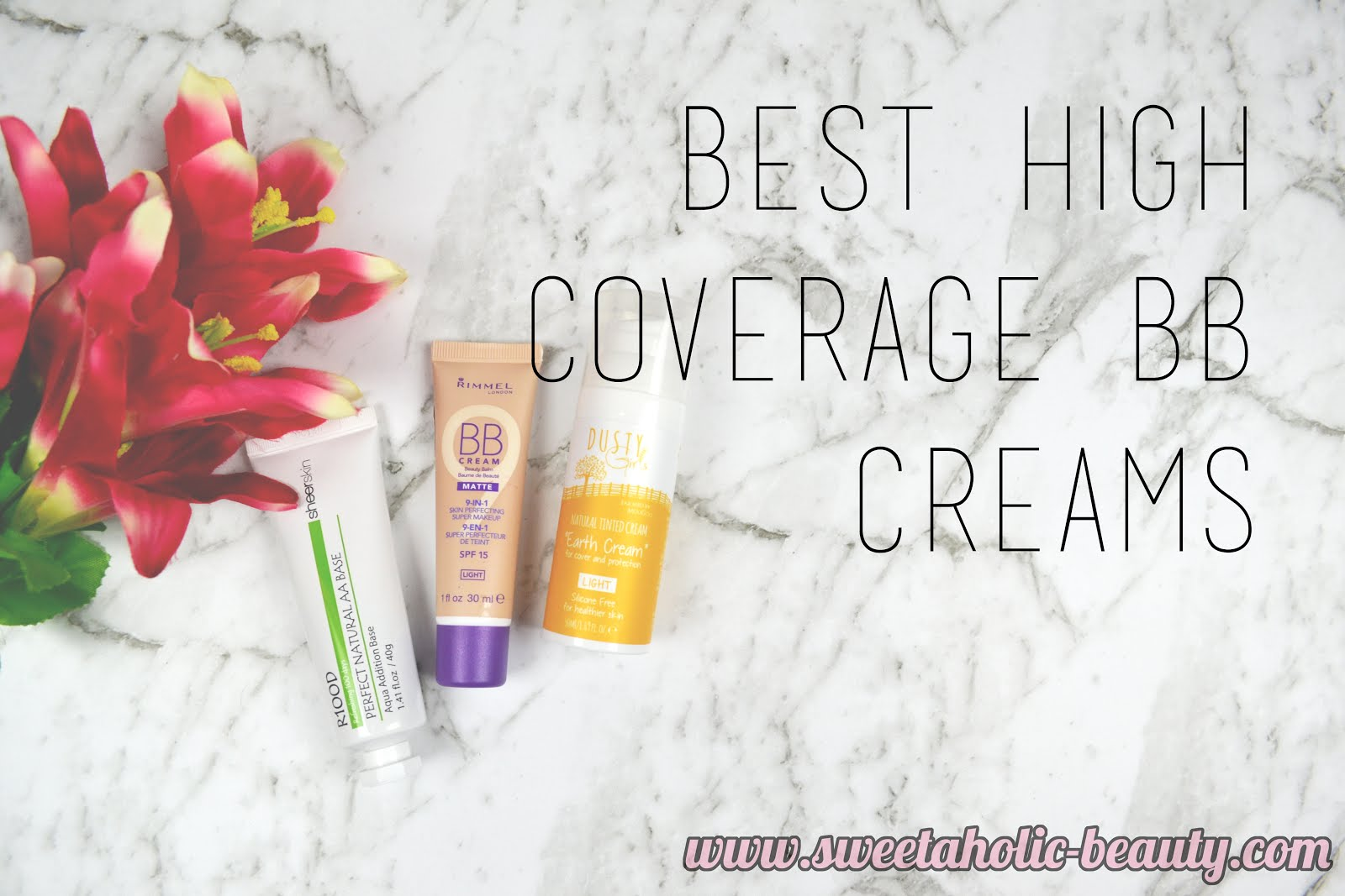 b29228d65c8 Best High Coverage BB Creams | Sweetaholic Beauty | Bloglovin'