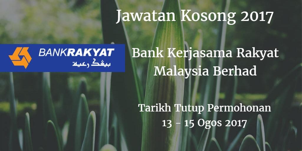 Jawatan Kosong Bank Rakyat 13 - 15 Ogos 2017