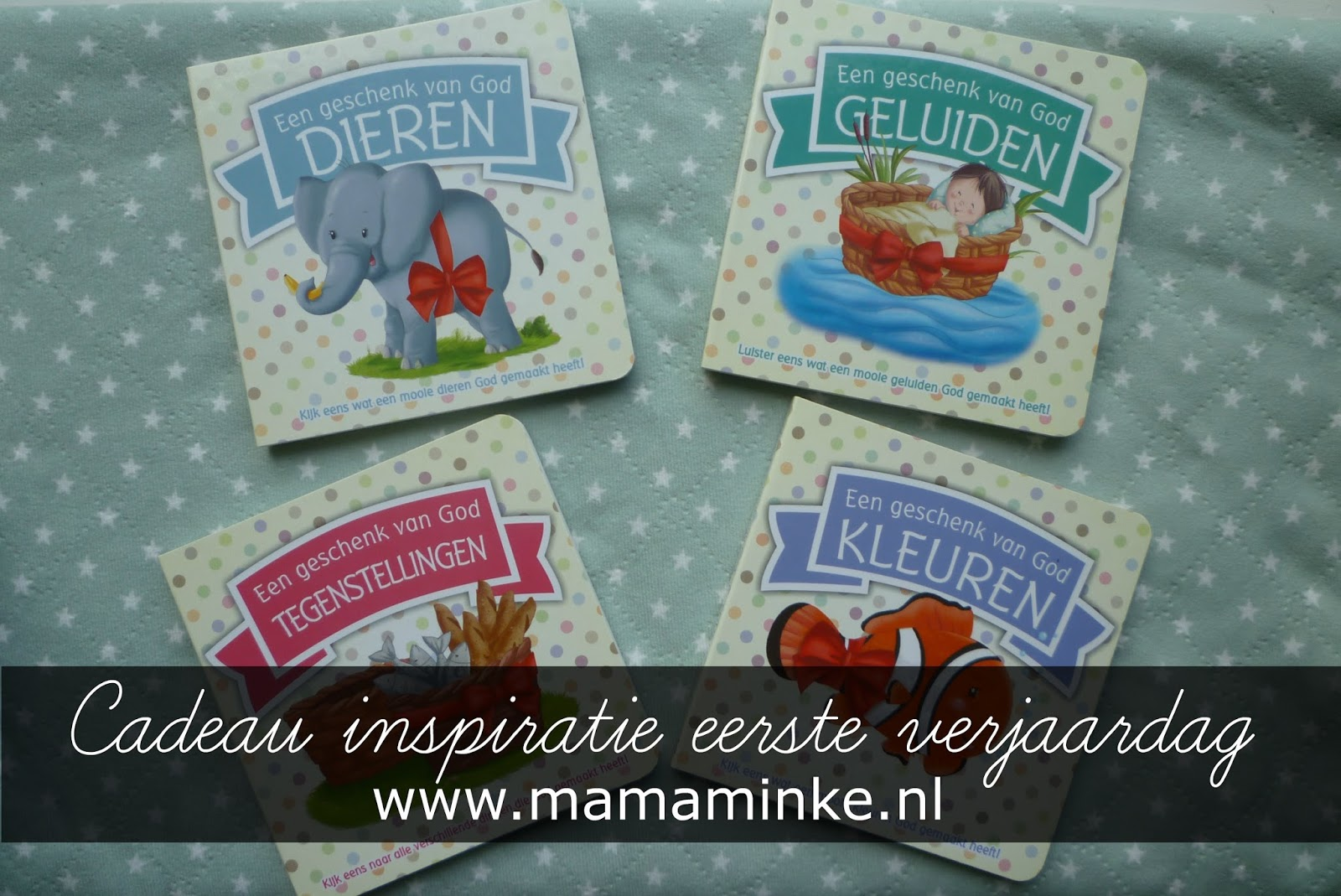 Cadeau Inspiratie Voor De Eerste Verjaardag Mamaminkenl