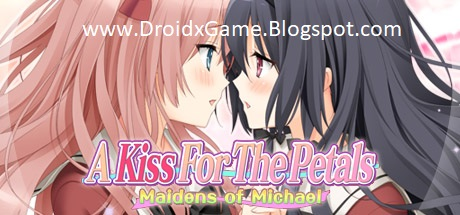 Download Game Visual Novel PC A Kiss For The Petals – Maidens of Michael