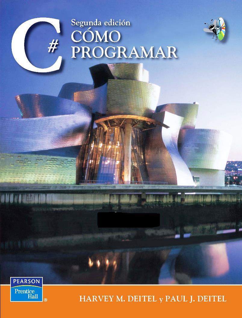 Cómo programar en C#, 2da Edición – Harvey M. Deitel