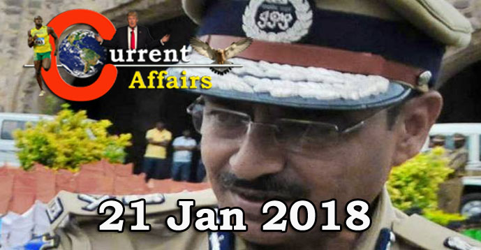 Kerala PSC - Daily Current Affairs 21/01/2018