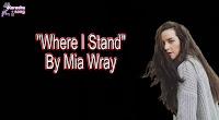 Where I Stand (Karaoke, Mp3, Minus One And Lyrics) By Mia Wray