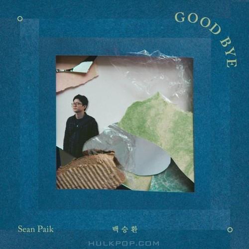 Sean Paik – Goodbye – Single
