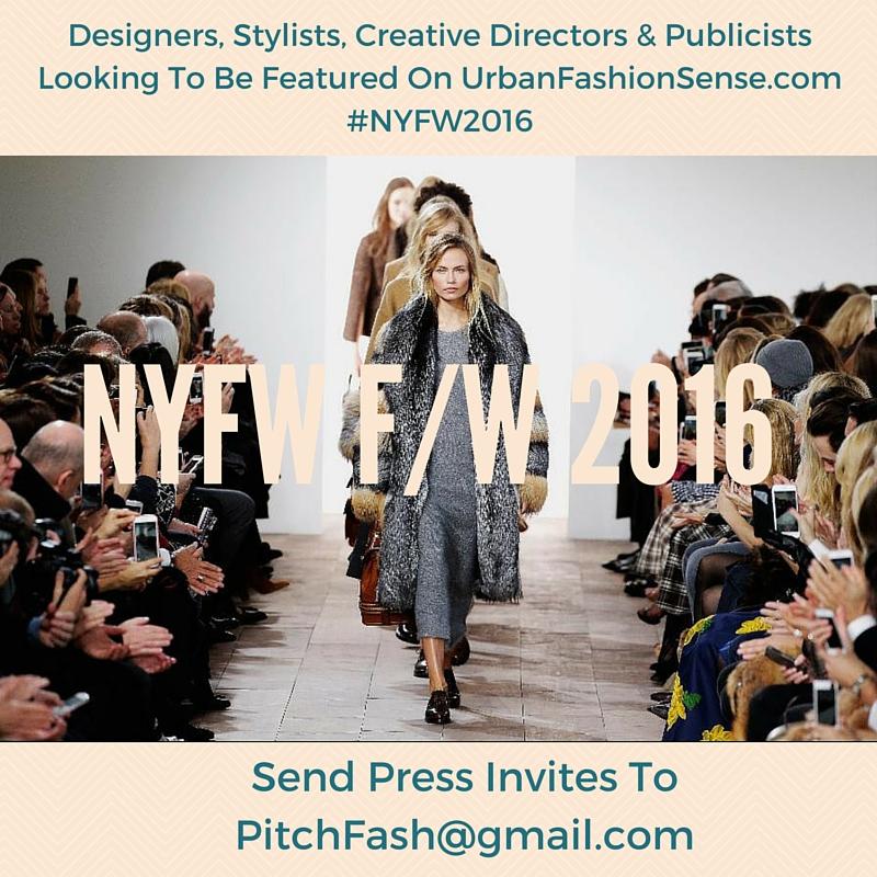 Send Press Invites To Urban Fashion Sense For New York Fashion Week 2016