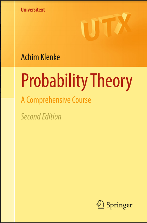Probability Theory A Comprehensive Course Second Edition by Achim Klenke