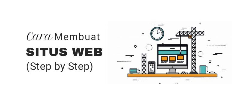 Cara Membuat Website di 2019 - (Step by Step dengan Gambar)