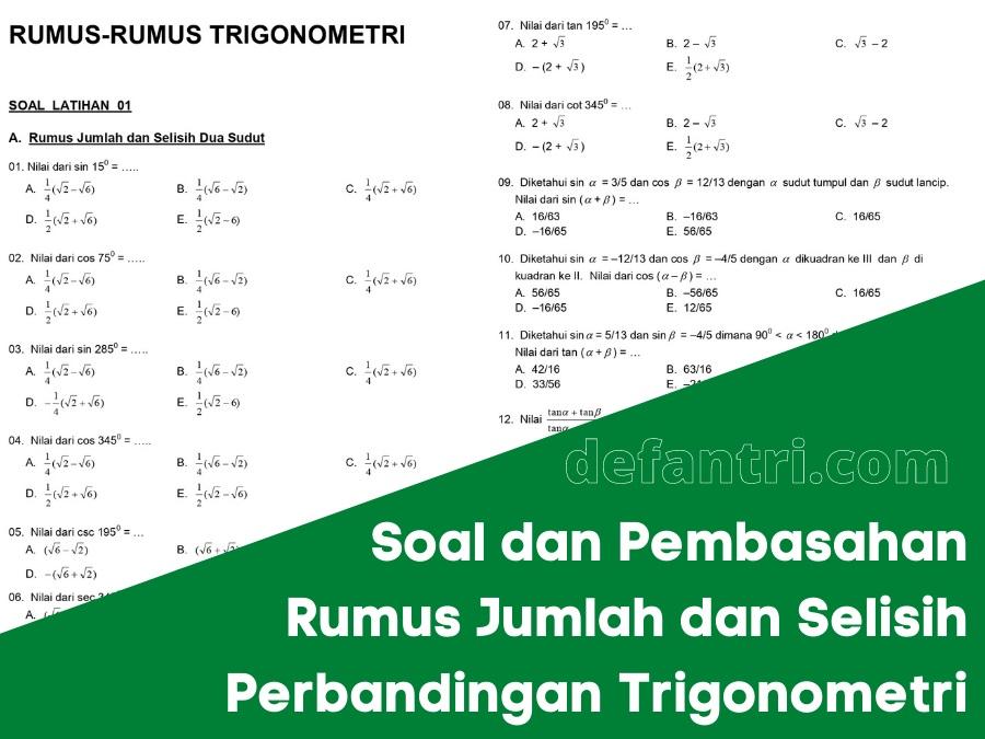 Rumus Jumlah dan Selisih Dua Sudut Perbandingan Trigonometri Dilengkapi Soal Latihan dan Pembahasan