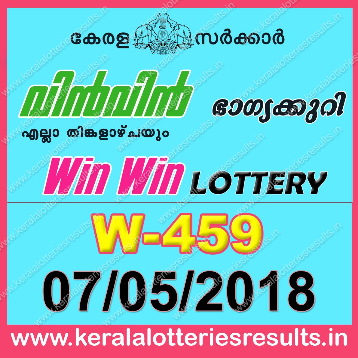 "Kerala Lottery Result; 07.05.2018 ""Win Win Lottery Results"