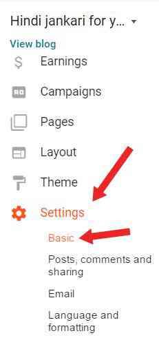Blogger me basic settings kaise kaise karte hai ?
