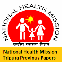 National Health Mission Tripura Previous Papers