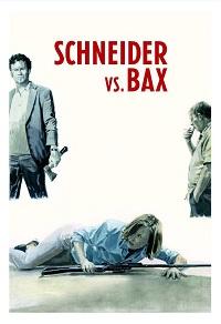 Watch Schneider vs. Bax Online Free in HD