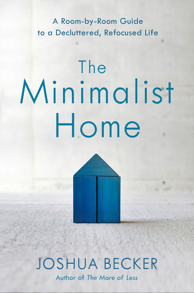 [PDF] Read Online and Download The Minimalist Home By Joshua Becker