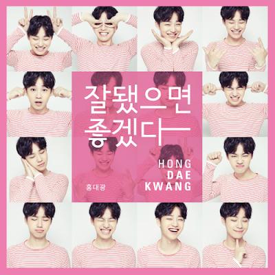 [Single] Hong Dae Kwang – Good Luck