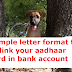Sample letter format to delink your aadhaar card in bank account